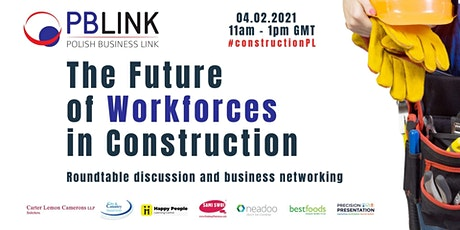 PBLINK Insights on Workforces in Construction 04.02.2021 tickets