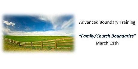 Advanced Boundary Training - Family/Church Boundaries tickets