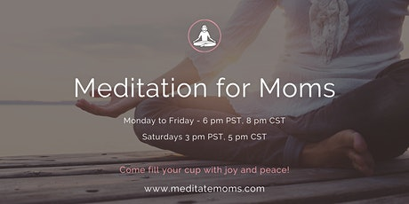 Free 4-week Online Meditation Session for Moms tickets