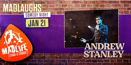 MadLaughs Comedy Night presents Andrew Stanley tickets