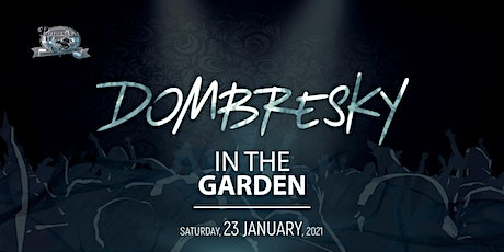 Dombresky in the Garden tickets