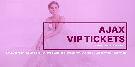 Ajax Pop Up Wedding Dress Sale VIP Early Access tickets