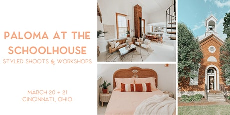 Paloma at the Schoolhouse: Styled Shoot & Photography Workshop tickets