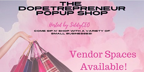 The Dopetrepreneur Pop Up Shop tickets