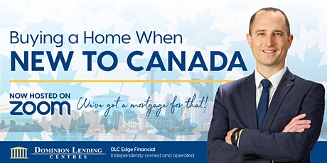 Buying a Home When New to Canada tickets