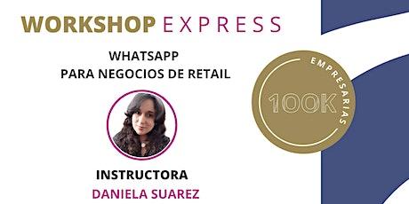 Whatsapp para negocios de Retail entradas
