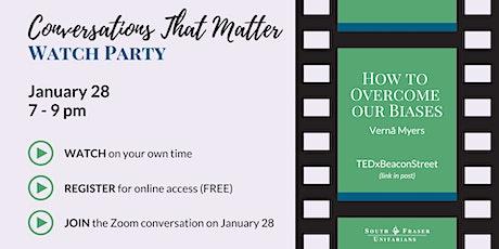 Conversations That Matter: Watch Party biglietti