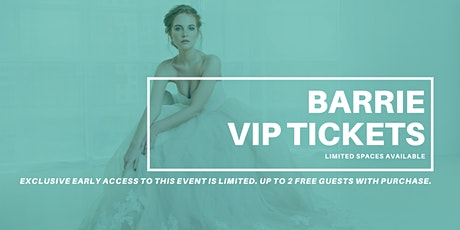 Barrie Pop Up Wedding Dress Sale VIP Early Access tickets