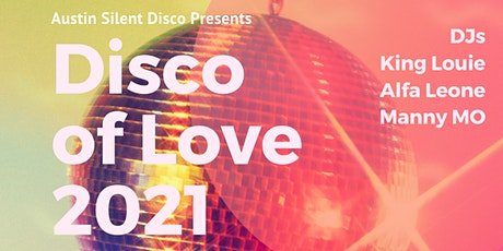 Disco of Love | Austin Silent Disco @ The W Austin hotel tickets