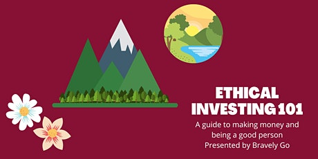 Ethical Investing 101: How to be a Good Person and Still Make Money tickets