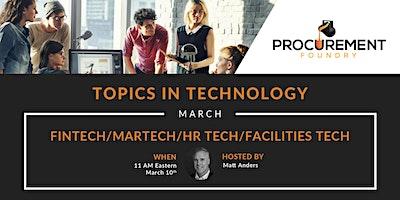 Topics In Technology Panel Discussion- Fintech/Martech/HR Tech/Facilities