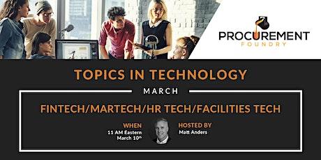 Topics In Technology Panel Discussion- Fintech/Martech/HR Tech/Facilities tickets