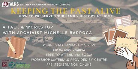 Free January Talk & Workshop - Keeping The Past Alive tickets
