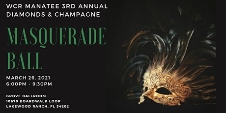 3rd Annual WCR Diamonds & Champagne Masquerade Ball tickets