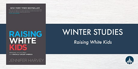 Raising White Kids — a Book Study about Caregiving and Antiracism tickets