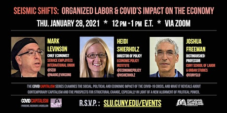 Seismic Shifts:  Organized Labor & COVID's Impact on the Economy tickets
