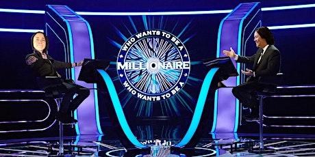 Who Wants To Be A Millionaire w/ Liliana Urbain tickets