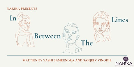 Narika Presents: In Between the Lines tickets