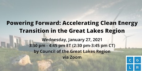 Powering Forward: Accelerating Clean Energy Transition in the Great Lakes tickets
