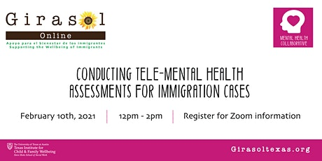 Conducting Tele-Mental Health Assessments for Immigration Cases tickets