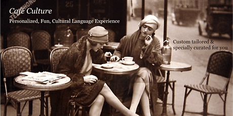 Café Culture: BEGINNERS French Conversation Practice tickets