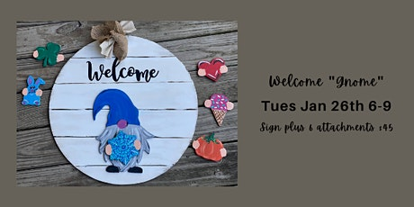 Welcome Gnome Multi Holiday Sign tickets