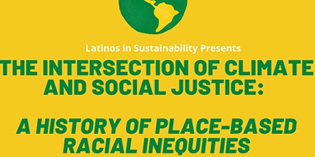 The Intersection of Climate and Social Justice: Part 1 tickets