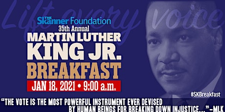 The Skanner Foundation 35th Annual Martin Luther King Jr. Breakfast tickets