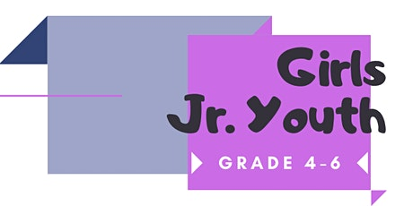Jr. Youth  - GIRLS WEEK tickets