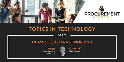 Topics In Technology Panel Discussion-Ucass/Telecom/Networking