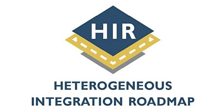 Fourth Annual Symposium on Heterogeneous Integration tickets