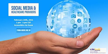 Social Media & Healthcare Providers tickets