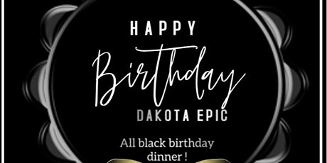 Dakota's  20 something birthday dinner party tickets