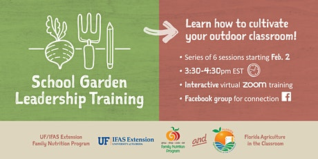 Florida School Garden Leadership Training Series, 2020/2021 tickets