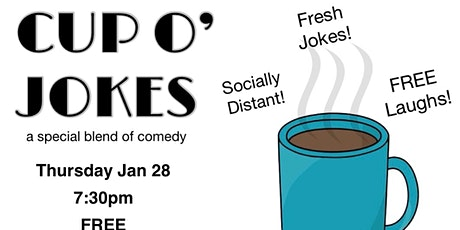 (Indoors + Distanced!) Cup O'Jokes - A Special Blend of Comedy tickets