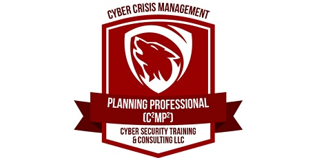 (Sep Classroom) Cyber Crisis Management Planning Professional Certification tickets