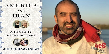 John Ghazvinian | America and Iran: A History, 1720 to the Present tickets