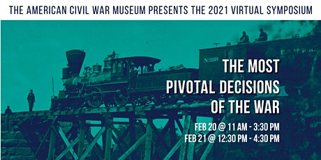 2021 Symposium: The Most Pivotal Decisions of the War tickets