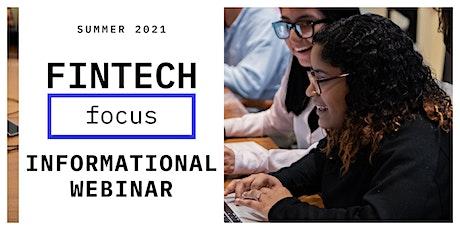 FinTech Focus Summer 2021 Information Session (webinar) tickets