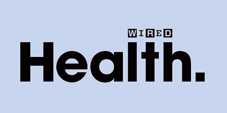 WIRED Health 2021 tickets