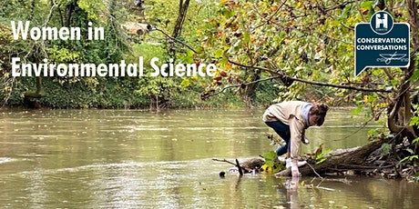 Conservation Conversations: Women in Environmental Science tickets