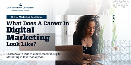 What Does  a Career In Digital Marketing Look Like? | Virtual Info Session tickets