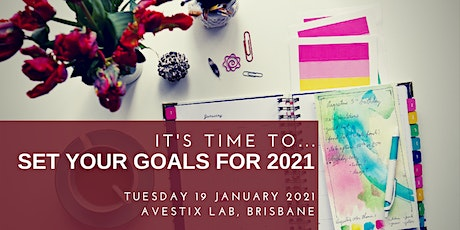 Welcome to 2021 - Time to set your goals & plans tickets