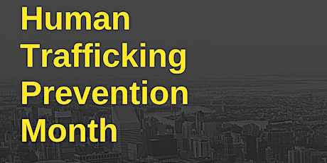 Human Trafficking Prevention Month tickets