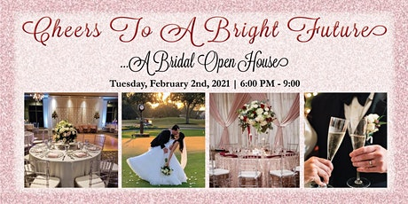 Cheers To A Bright Future...A Bridal Open House tickets