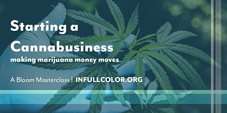 Bloom Masterclass: Starting a Cannabusiness tickets