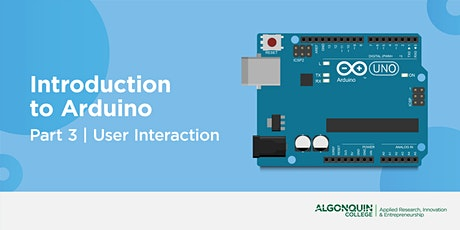 AC MakerSpace: Part 3 | Intro to Arduino - User Interaction tickets