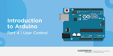 AC MakerSpace: Part 4 | Intro to Arduino - User Control tickets