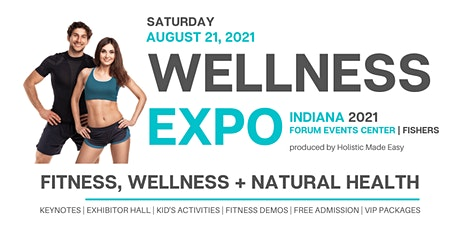 Indiana Wellness Expo 2021: Fitness, Wellness & Natural Health tickets
