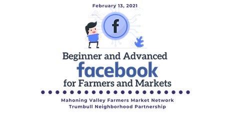 Beginner and Advanced Facebook for Farmers and Farmers Markets tickets